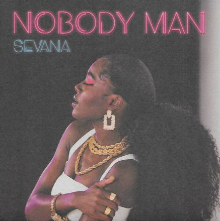 Sevana - Nobody Man / Sometime Love (In.Digg.Nation) 7""